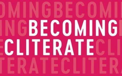 Becoming Clitorate: Why Orgasm Equality Matters and How to Get It.